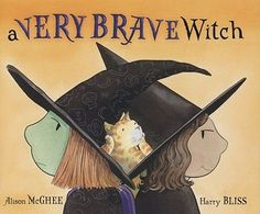 """Read """"A Very Brave Witch"""" by Alison McGhee available from Rakuten Kobo. It's Halloween night and an extraordinarily brave witch has decided to venture out of her safe, haunted house and see fo. Halloween Books For Kids, Halloween Stories, Theme Halloween, 31 Days Of Halloween, Halloween Activities, Halloween Ideas, Mighty Girl Books, Brave Witches, Album Jeunesse"""