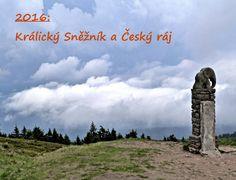 2016: Králický Sněžník a Český ráj