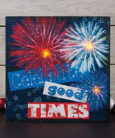 Love this 'Celebrate Good Times' Wrapped Canvas on #zulily! #zulilyfinds