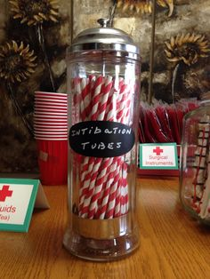 Buy cute straws and label them intubation tubes. Easy and quick way to add to the theme of the party