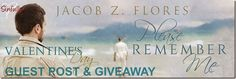 Please Remember Me by Jacob Z. Flores ~ Guest Post & Giveaway ~ http://sinfullysexybooks.blogspot.de/2015/02/please-remember-me-by-jacob-z-flores.html