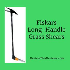 Review of the long-handle swivel grass shears by Fiskars.