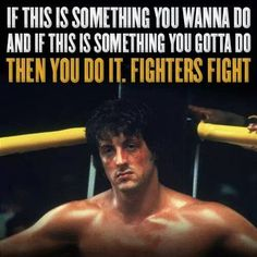 Nutrition Club Ca ( Rocky Balboa Movie, Rocky Balboa Poster, Rocky Film, Rocky Quotes, Rocky Balboa Quotes, Motivational Photos, Inspirational Quotes, Sylvester Stallone Quotes, Stallone Rocky