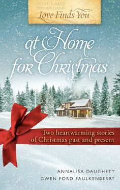 Love Finds you at Home for Christmas Annalisa Daughety. A repin via Rebecca Lewis.