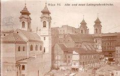 New and old Laimgrubenkirche 1907 Vienna Vienna, Austria, Over The Years, Taj Mahal, History, Building, Travel, Beautiful, Vintage