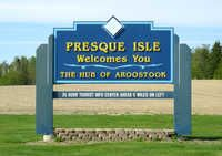 "Welcome to Presque Isle, Entering Presque Isle's city limits from south on Route 1, travelers are greeted with a sign that says ""Welcome to Presque Isle, the Hub of Aroostook County."" The development of Presque Isle whic"