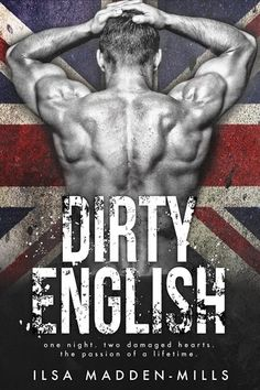 My ARC Review for Ramblings From This Chick of Dirty English by Ilsa Madden-Mills