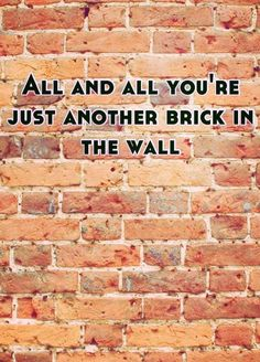 Leave them kids alone. Pink Floyd - Another Brick in the Wall - 1979 Album = The Wall Song Lyrics Classic Rock Lyrics, Musica Punk, Roger Waters The Wall, Pink Floyd Lyrics, Pink Floyd Albums, Comfortably Numb, Lyrics To Live By, Song Lyrics Art, Brick In The Wall