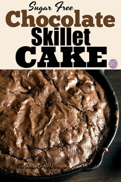 I would totally top this with some whipped cream. Chocolate Skillet Cake that is Sugar Free #chocolate #skillet #cake #sugarfree #diabetic #thesugarfreediva #recipe #best #trending #popular #dessert