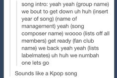 *insert key english phrase that will become title of song* LOL. Make up of a kpop song right there