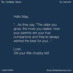 The Scribbled Stories. Mother Quotes, Mom Quotes, Family Quotes, True Quotes, Change Quotes, Happy Thoughts, Deep Thoughts, Love Parents Quotes, Growing Up Quotes