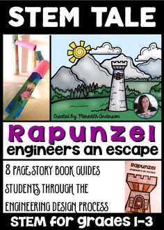 STEM activity for elementary students - combines the story of Rapunzel with a hands-on activity that guides students through the engineering design process. $