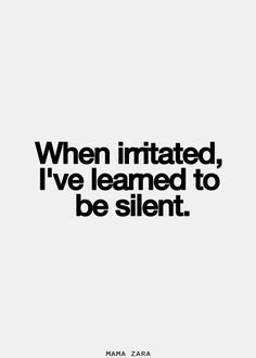 When irritated.