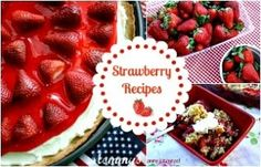 Strawberry Recipes from Mommy's Kitchen.