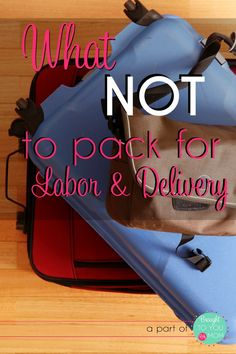 We all read about what to pack for our hospital stay to deliver our baby girl or baby boy. But what should we NOT be packing? Here is a list of a few items I don't recommend bringing along for labor and delivery.