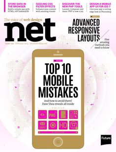 #Net Magazine 250. Top 10 #mobile mistakes. Advanced #responsive #layouts.