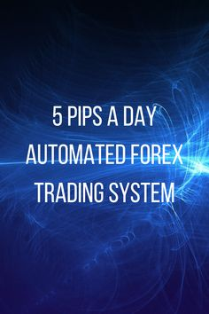 5 pips a day is a fully automated forex trading system that targets 5 pips a day. The 5 pips a day forex robot has made at least an average of 5 pips per day for around 8 years based on historical testing in the mt4 strategy tester. Some days in back testing it made more than 5 pips. Automated Forex Trading, Forex Trading System, Robot, Software, Day, Robots