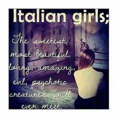 Italian boys...wonderful loving cheating egotistical boys. Few make it to manhood