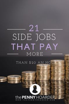 Here are 21 flexible side gigs that pay over $20 per hour. - The Penny Hoarder www.thepennyhoard... money saving hacks, saving money hacks