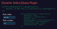 "Dynamic Select jQuery Plugin . Dynamic Select jQuery Plugin allows easy creation of select elements with data loaded from a database or json data. The plugin allows for ""chaining"" of select elements, dynamically updating and filtering the element's available choices based upon the linked element's"