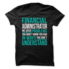 FINANCIAL-ADMINISTRATOR - Solve ProblemsFINANCIAL-ADMINISTRATOR