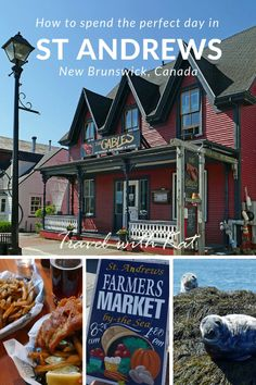 How to spend the perfect day in St Andrews by-the-sea, New Brunswick, Canada Saint John New Brunswick, New Brunswick Canada, East Coast Travel, East Coast Road Trip, St Andrews, Visit Canada, Canada Trip, Canadian Travel, Atlantic Canada