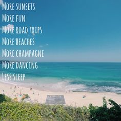 #travel #quote Travel Quotes, More Fun, Champagne, Road Trip, Dance, Sunset, Beach, Water, Outdoor