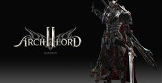 Archlord 2 Closed Beta begins this Tuesday - Load the Game