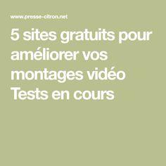 5 sites gratuits pour améliorer vos montages vidéo Tests en cours