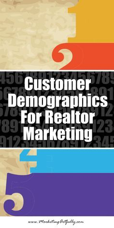 How To Use Customer Demographics With your Realtor Marketing :: One of the things that I love about Realtor marketing is the lack of creative uses of data in the marketplace today. Most Realtors have no idea about how to use customer demographics in the most effective ways to get listings, lead generate or close more sales. #realtor #marketing