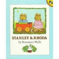 Stanley and Rhoda, by Rosemary Wells