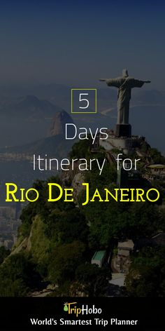 See The Best Of Rio De Janeiro With TripHobo's 5 Days Ready Itinerary
