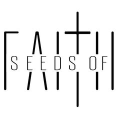 Seeds of Fatih | Planting His word one print at a time.