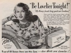 Rita Hayworth in an advertisement for Gilda and Lux Soap, 1946.