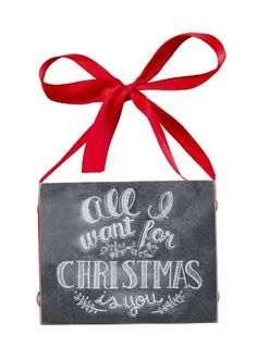 All I Want for Christmas Is You Chalk Sign - The Holiday Barn