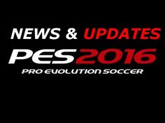 awesome  #2016 #evolution #Football(Interest) #GamingCoyote #LaughingCoyote #news #News(TVGenre) #Neymar(FootballPlaye... #pro #ProEvolutionSoccer(VideoGameSeries) #soccer #updates #VideoGame(Industry) NEWS & UPDATES | PRO EVOLUTION SOCCER 2016 http://www.pagesoccer.com/news-updates-pro-evolution-soccer-2016/