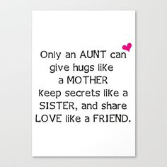 Aunt Quote Stretched Canvas by C Designz - $85.00 Canvas Art Quotes, Art Prints Quotes, Quote Art, Aunt Quotes, Letter Board, Hug, Sisters, Thoughts, Sayings