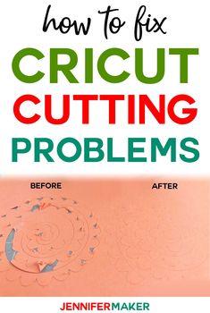 Cricut Cutting Problem Tips & Solutions #cricutmade #cricut #cricutexplore #diy Cricut Explore