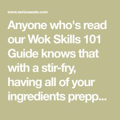 Anyone who's read our Wok Skills 101 Guide knows that with a stir-fry, having all of your ingredients prepped and ready to go is of utmost importance. Meat should be sliced. Vegetables should be chopped, sauces should be mixed, and aromatics should be minced before you turn the heat up. But there's another secret that will improve both the flavor and the texture of your proteins: proper marinating. Here's how you do it.