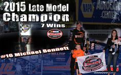 2015 Late Model Champion Michael Bennett with 7 wins!