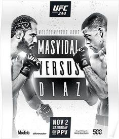'Jorge Masvidal Vs Nate Diaz Official UFC 244 Merch' Poster by Combat Designz Madison Square Garden, Nate Diaz Vs, Ufc 196, Ufc Events, Ufc Live, Ufc Fight Night, Movies 2019, Mixed Martial Arts, York