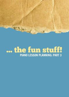 "Piano lesson planning series part three from TeachPianoToday. Great ideas for being organized and not simply ""winging it"" every week."