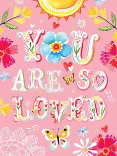 Floral You Are So Loved Canvas Art