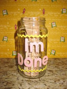 I'm done jar! Have the kids pull an assignment from the jar when they finish their activity. I'm TOTALLY doing this one!