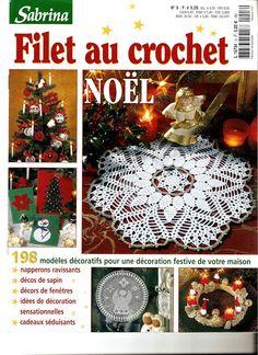 "Photo from album ""Sabrina - Filet au crochet 03 on Yandex. Filet Crochet, Crochet Diagram, Crochet Chart, Crochet Motif, Crochet Doilies, Christmas Books, Christmas Crafts, Christmas Decorations, Xmas"