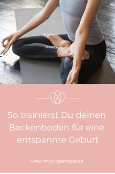 How to train your pelvic floor for a relaxed pregnancy and birth . - How to train your pelvic floor for a relaxed pregnancy and childbirth – Yogamaya How to train you - Pregnancy Workout, Pregnancy Tips, Babyshower, Maya, Baby Co, Pelvic Floor, Yoga Lifestyle, Getting Pregnant, Maternity Fashion