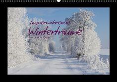 Immerwährende Winterträume von Tanja Riedel (Wandkalender 2013 DIN A4 quer) von #Calvendo, http://www.amazon.de/dp/3660082643/ref=cm_sw_r_pi_dp_ygdcrb0APXNFW