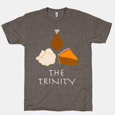 The Thanksgiving Trinity | T-Shirts, Tank Tops, Sweatshirts and Hoodies | HUMAN