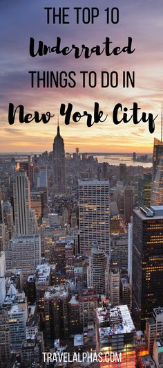 A New Yorker's picks for the top 10 most underrated things to do in New York City!