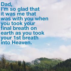 I'll cherish that moment forever. Missing Daddy, Daddy Go, I Miss My Dad, Memorial Poems, Aba, Losing Me, Grief, Letting Go, The Man